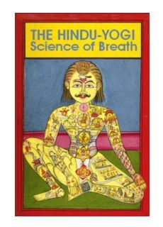 The Hindu-Yogi: Science of Breath