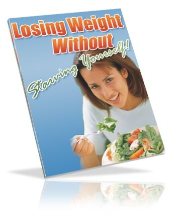 Losing Weight Without Starving Yourself (PLR)