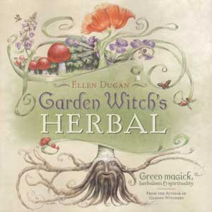 Garden Witch's Herbal by Ellen Dugan