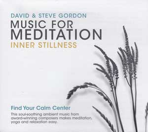 CD: Music for Meditation by Gordon & Gordon