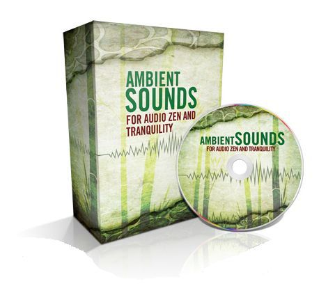 Ambient Sounds For Audio Zen & Tranquility (MP3)