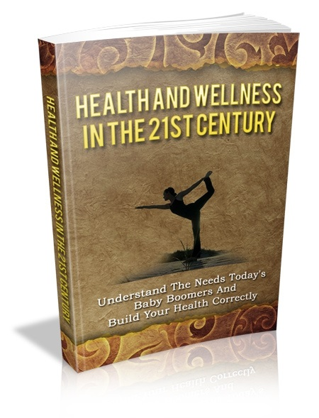Health & Wellness In The 21st Century
